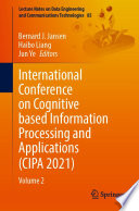 International Conference on Cognitive based Information Processing and Applications (CIPA 2021)