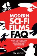 Modern Sci Fi Films FAQ