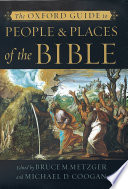 The Oxford Guide to People   Places of the Bible