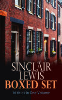 Pdf Sinclair Lewis Boxed Set – 16 titles in One Volume Telecharger