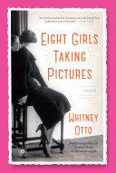 Eight Girls Taking Pictures Pdf/ePub eBook