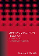 Crafting Qualitative Research: Working in the Postpositivist Traditions
