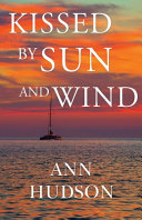 link to Kissed by sun and wind in the TCC library catalog