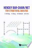 Hencky Bar-chain/net For Structural Analysis