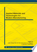 Applied Materials And Technologies For Modern Manufacturing Book PDF