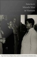 America's Miracle Man in Vietnam
