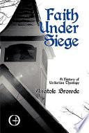 Faith Under Siege