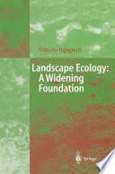 Landscape Ecology  A Widening Foundation