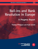 Bail ins and Bank Resolution in Europe