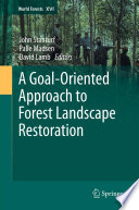 A Goal Oriented Approach to Forest Landscape Restoration Book