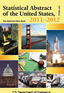 Statistical Abstract Of The United States 2011 2012