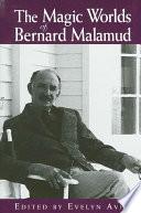 Magic Worlds of Bernard Malamud, The