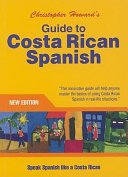 Guide to Costa Rican Spanish
