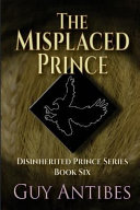 The Misplaced Prince