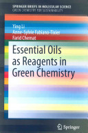 Essential Oils as Reagents in Green Chemistry Book