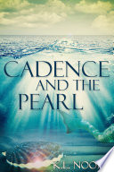 Cadence And The Pearl