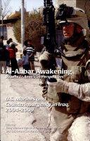 Al Anbar Awakening  V  1  American Perspectives  U S  Marines and Counterinsurgency in Iraq  2004 2009