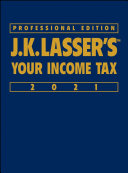 J.K. Lasser's Your Income Tax Book