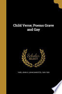 CHILD VERSE POEMS GRAVE & GAY