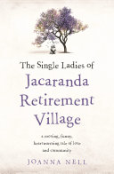The Single Ladies of Jacaranda Retirement Village Pdf