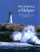 Becoming a Helper   Lms Integrated for Mindtap Helping Professions  1 term Access Book