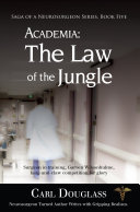 ACADEMIA: The Law of the Jungle
