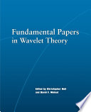 Fundamental Papers in Wavelet Theory