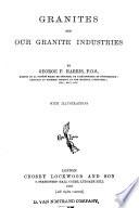 Granites And Our Granite Industries