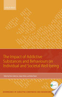 The Impact Of Addictive Substances And Behaviours On Individual And Societal Well Being Book PDF
