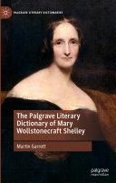 The Palgrave Literary Dictionary of Mary Wollstonecraft Shelley [Pdf/ePub] eBook