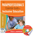 The Paraprofessional s Essential Guide to Inclusive Education