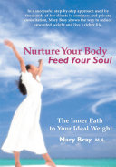 Nurture Your Body, Feed Your Soul