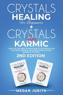 Crystals Healing For Beginners Crystals Healing For Karmic
