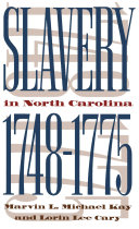 Slavery in North Carolina  1748 1775