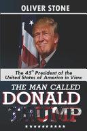 The Man Called Donald Trump