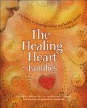 The Healing Heart   Families
