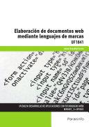 UF1841 - Elaboración de documentos web mediante lenguajes de marca [Pdf/ePub] eBook