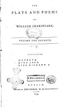 The Plays and Poems of William Shakspeare  in Sixteen Volumes  Collated Verbatim with the Most Authentick Copies  and Revised  with the Corrections and Illustrations of Various Commentators  to which are Added  an Essay on the Chronological Order of His Plays  an Essay Relative to Shakspeare and Jonson  a Dissertation on the Three Parts of King Henry 6  An Historical Account of the English Stage  and Notes  by Edmond Malone