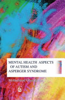 Mental Health Aspects of Autism and Asperger Syndrome
