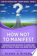 How Not to Manifest