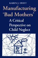 Manufacturing 'Bad Mothers'