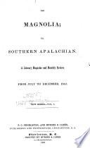 The Magnolia  Or Southern Apalachian