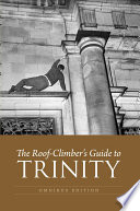 The Roof Climber S Guide To Trinity
