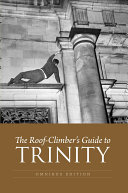 The Roof-Climber's Guide to Trinity