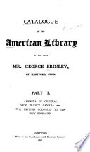 Catalogue Of The American Library Of The Late Mr George Brinley Of Hartford Conn