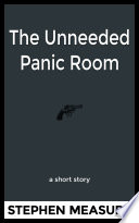 The Unneeded Panic Room Book