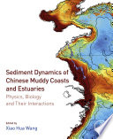 Sediment Dynamics of Chinese Muddy Coasts and Estuaries Book