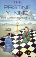 The Pristine Yi King