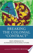 Breaking the Colonial Contract Book PDF