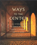 Ways To The Center